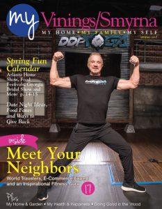 Neighborhood magazine for My Vinings/Smyrna Spring 2017
